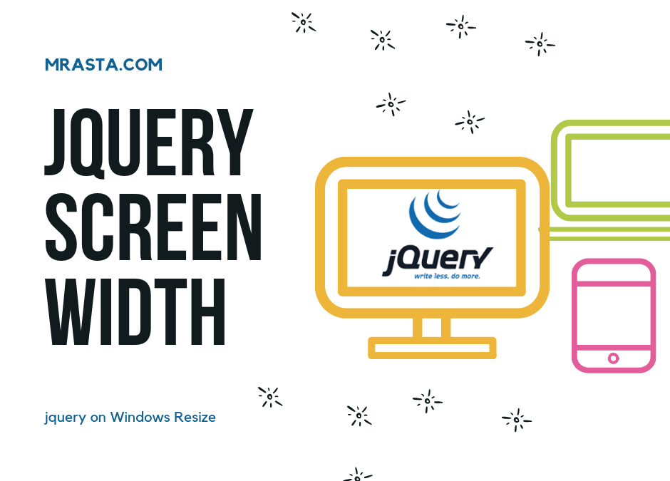 Jquery Screen Width and Jquery on Window Resize - Mrasta