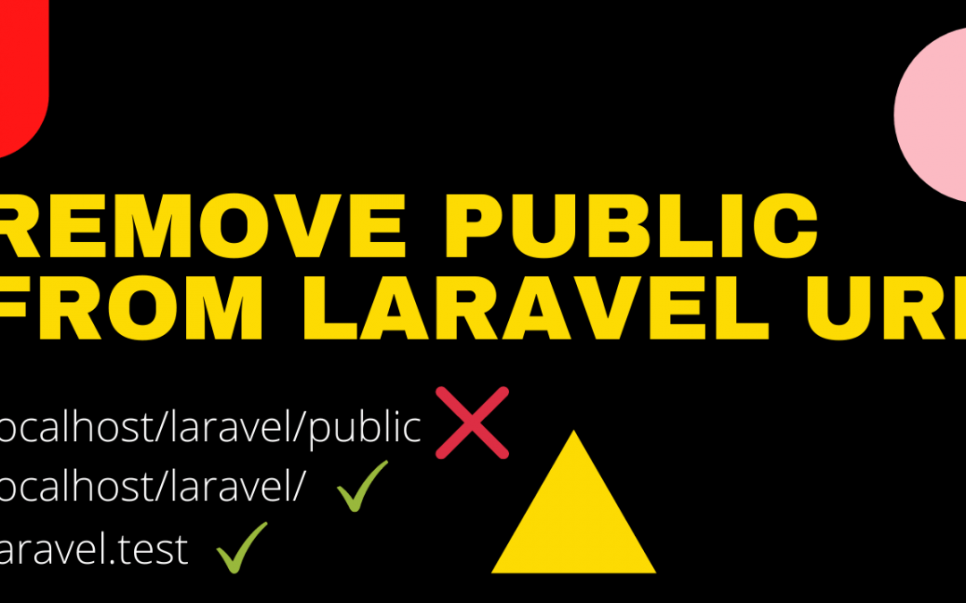 How to remove public from Laravel url version 5 and above